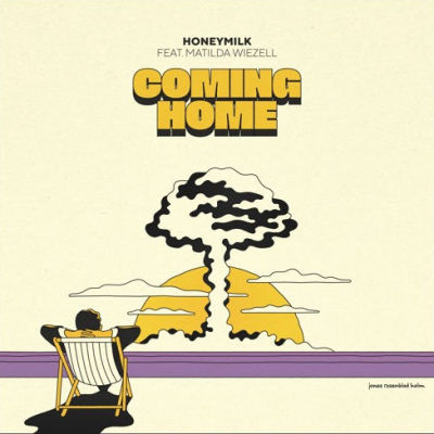 HoneyMilk, Song titled, Coming Home