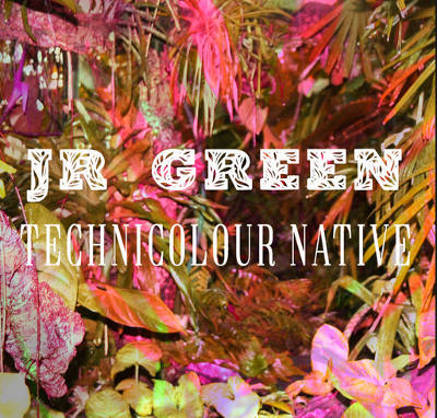 JR Green, Song Titled, Technicolour Native