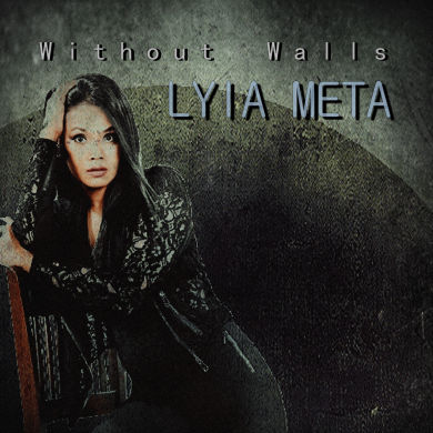Lyia Meta, Song titled, Without Walls