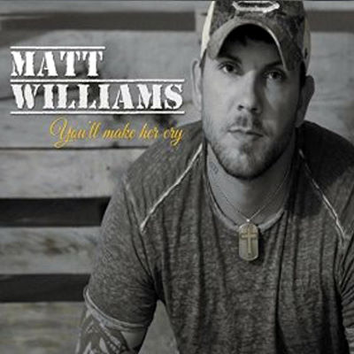Matthew Williams, CD titled, You'll Make Her Cry