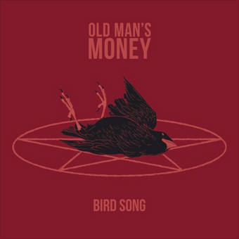 Old Man's Money, Song titled, Bird Song