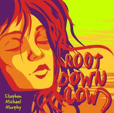 Stephen Michael Murphy, CD titled, Root Down Low