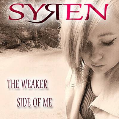 Syren, Song titled, The Weaker Side Of Me