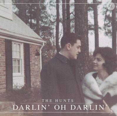 The Hunts, CD titled, Darlin' Oh Darlin'