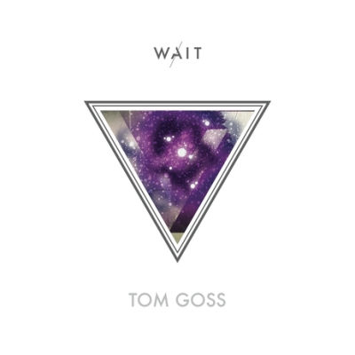 Tom Goss, CD titled, Wait