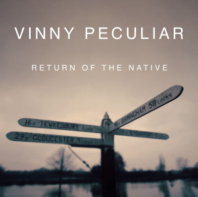 Vinny Peculiar, CD titled, Return of the Native