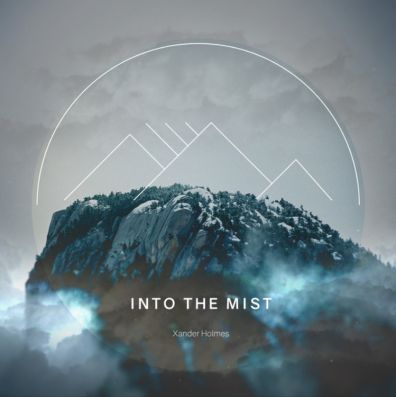 Zander Holmes, song titled, Into The Mist
