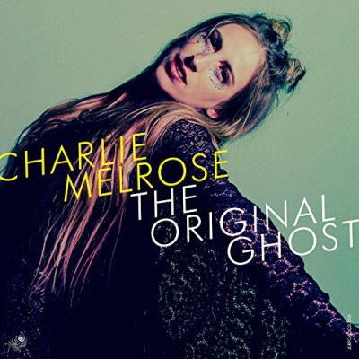 Charlie Melrose, CD titled, The Original Ghost