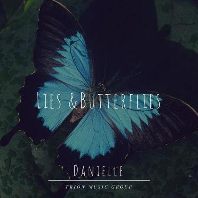 Danielle Bahoora, song titled, Lies and Butterflies