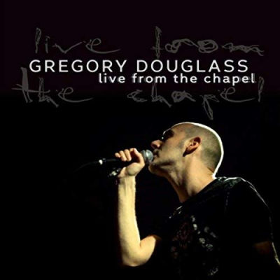 Gregory Douglass, CD titled, Live From The Chapel