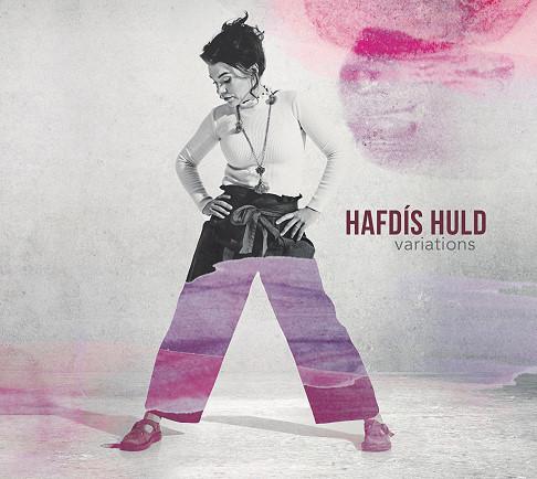 Hafdis Huld, CD titled, Variations