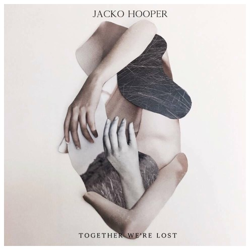 Jacko Hooper, CD titled, Together We Are Lost