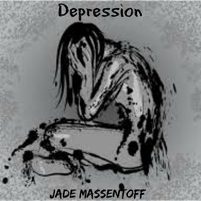 Jade Massentoff, song titled, Depression