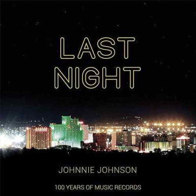 Johnnie Johnson, song titled, Last Night