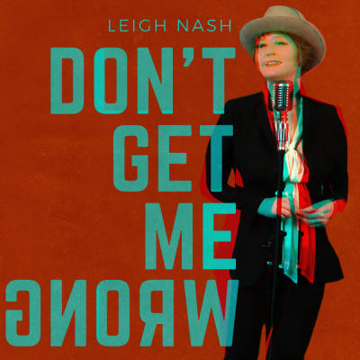 Leigh Nash, song titled, Don't Get Me Wrong