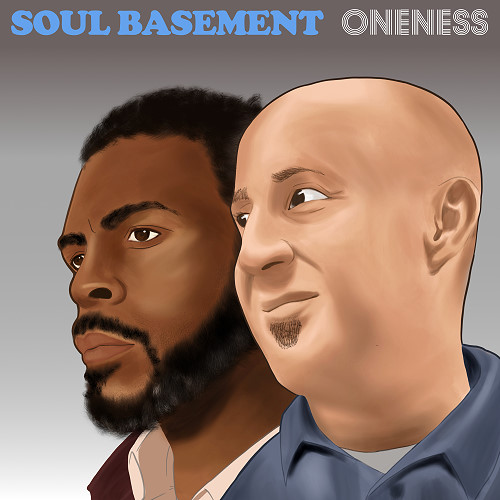 Soul Basement, CD titled, Oneness