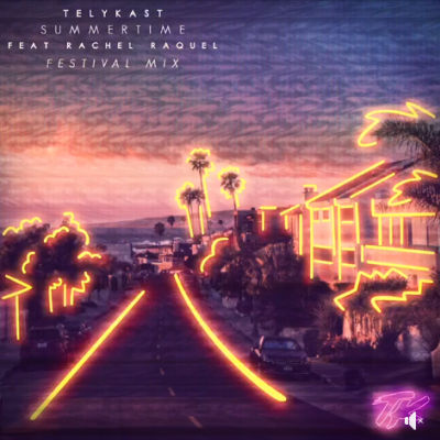Telykast, song title, Summertime ft. Rachel Raquel