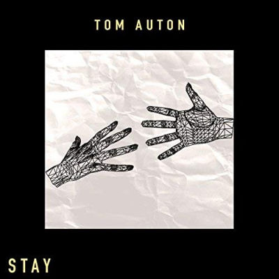 Tom Auton, song titled, Stay