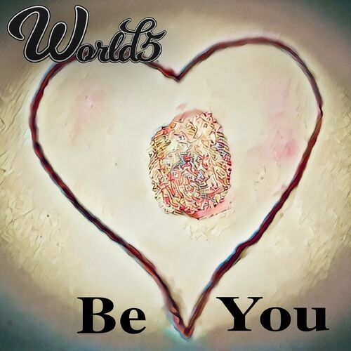 World5, song titled, Be You