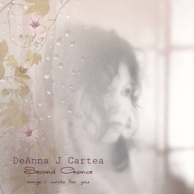 DeAnna Cartea, CD Titled, Second Chance: Songs I Wrote For You