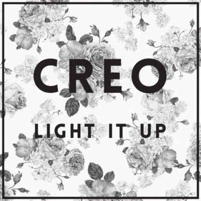 Creo, Song Entitled, Light It Up