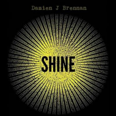 Damien J Brennan, CD titled, Shine