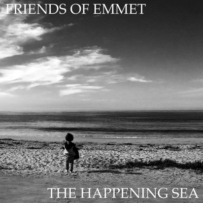Friends of Emmet, CD entitled, The Happening Sea