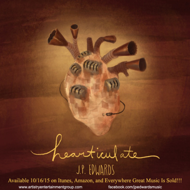 JP Edwards, CD titled, Hearticulate