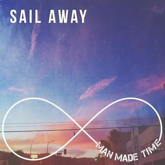 Man Made Time, CD titled, Sail Away
