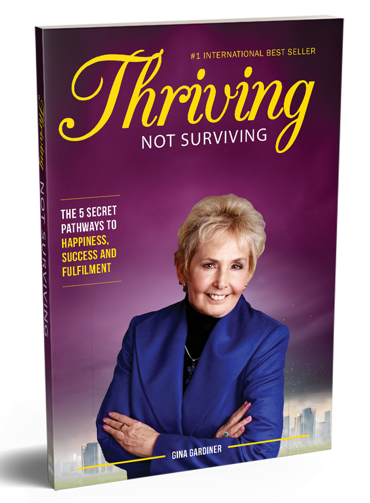 Thriving Not Surviving by Gina Gardiner