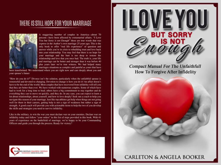 I Love You But Sorry Is Not Enough, Compact Manual For the Unfaithfull, How To Forgive After Infidelity