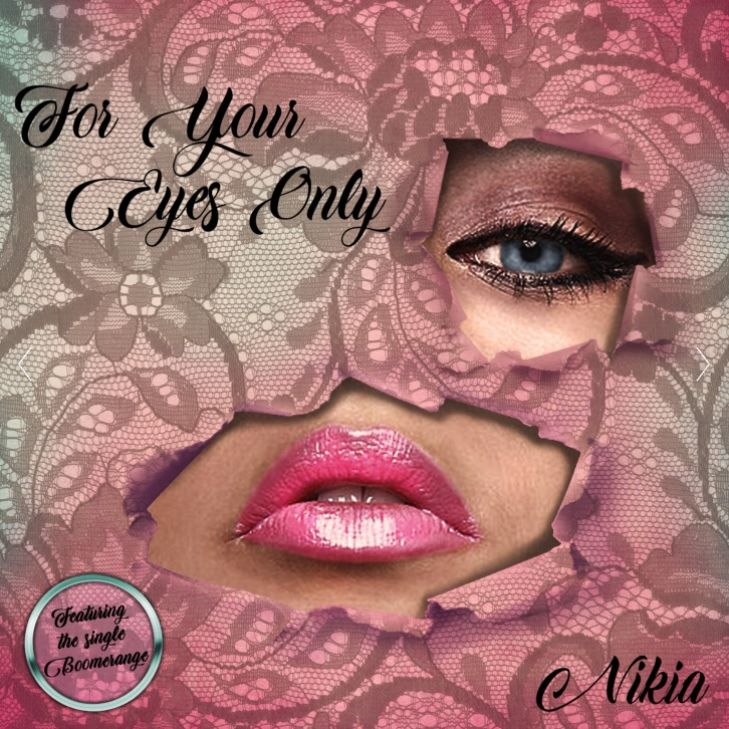 For Your Eyes Only, music cd by RnB singer Nikia