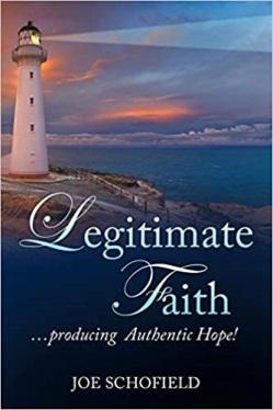 Legitimate Faith by Joe Schofield