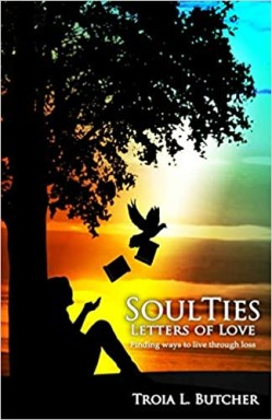 SoulTies: Letters of Love by Troia Butcher on Amazon