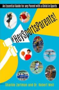Hey Sports Parents by Dr Robert Weil