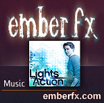 Ember FX cd titled, Lights and Action, on iTunes