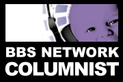 BBS Network Columnist
