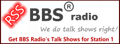 Pull all BBS Radio Talk shows via our RSS Feed for Station 1