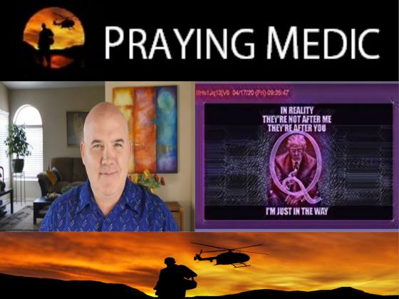 SpirituallyRAW PRAYING MEDIC on Qanon Part 2