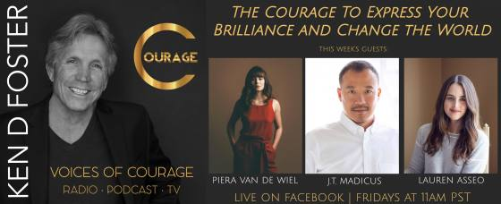 Guests, Piera Van De Wiel, JT Madicus and Lauren Asseo, The Courage to express your brilliance and change the world