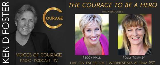 Guests, Peggy Hall and Polly Tommey, The Courage To Be A Hero