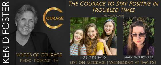 Voices of Courage with Ken D Foster, Guests, K3 Sister Band and Mary Ann Bohrer