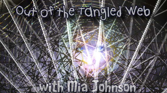 Out of the Tangled Web