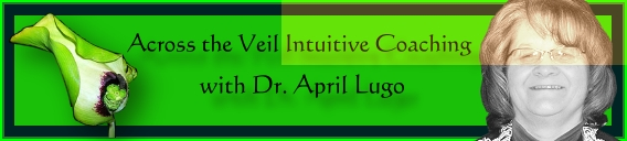 Across The Veil with Dr. April Lugo, banner