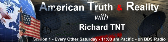 American truth and reality with Richard TNT