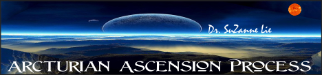 Arcturian Ascension Process with Dr. Suzanne Lie, banner