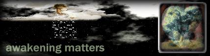 Awakening Matters with Cynthia Slon, banner