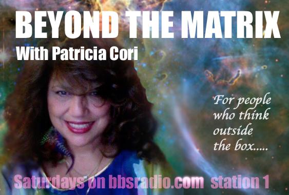 Beyond the Matrix with Patricia Cori