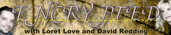 Encrypted with Loret Love and David Redding, banner