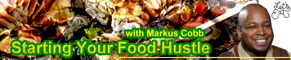 Starting Your Food Hustle with Markus Cobb, banner